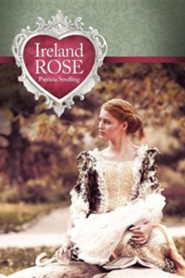 Ireland Rose  -     By: Patricia Strefling