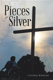 Pieces of Silver  -     By: Cynthia Winkler