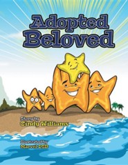 Adopted Beloved  -     By: Cindy Williams