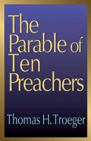 Parable of Ten Preachers   -     By: tom Troeger