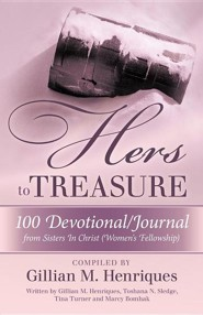 Hers to Treasure: 100 Devotional/Journal from Sisters in Christ (Women's Fellowship)
