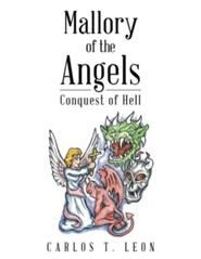 Mallory of the Angels: Conquest of Hell