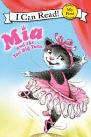 MIA and the Too Big Tutu  -     By: Robin Farley     Illustrated By: Aleksey Ivanov, Olga Ivanov