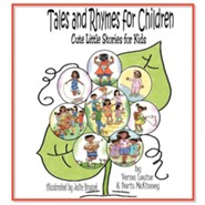 Tales and Rhymes for Children: Cute Little Stories for Kids  -     By: Verna Louise, Doris McKinney