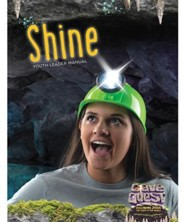 Cave Quest VBS 2016: Shine Youth Leader Manual