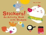 Stickers!: An Activity Book with Stickers  -     By: La Zoo, Junko Miyakoshi, Robert Kempe
