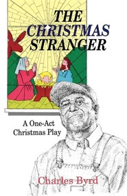 The Christmas Stranger: A One-Act Christmas Play