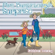 Mrs. Bumbleberry's Surprise