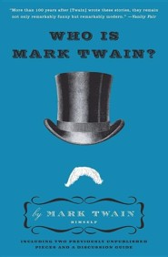 Who Is Mark Twain?