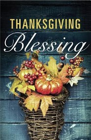 Thanksgiving Blessing / New edition (ESV), Pack of 25 Tracts