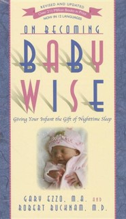 On Becoming Baby Wise: Giving Your Infant the Gift of Nighttime Sleep, Edition 0005