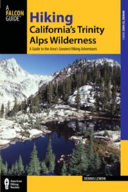 Hiking California's Trinity Alps Wilderness, 2nd  -