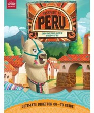 Passport to Peru VBS: Ultimate Director Go-To Guide