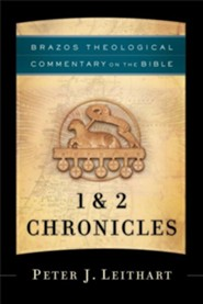 1 & 2 Chronicles: Brazos Theological Commentary on the Bible