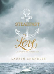 Steadfast Love DVD Leader Kit: A Study of Psalm 107