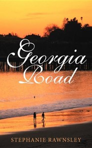 Georgia Road  -     By: Stephanie Rawnsley