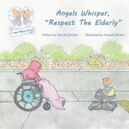 Angels Whisper, Respect the Elderly  -     By: Ray McClendon