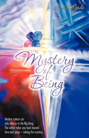 Mystery of Being  -     By: O.H. Delgado