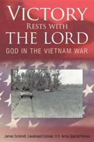 Victory Rests with the Lord: God in the Vietnam War