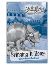 Babylon: Bringing It Home &#034Family Faith-Builders(pkg. of 10)