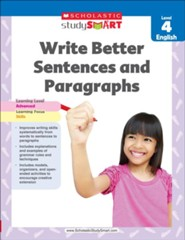 Scholastic Study Smart Write Better Sentences and Paragraphs Grade 4