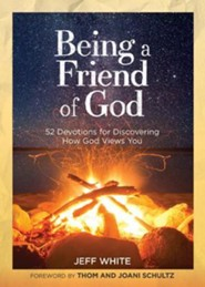 Being a Friend of God: Discovering How God Views You