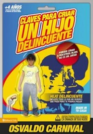 Claves para criar un hijo delincuente, How to Raise a Troubled Kid - Slightly Imperfect  -     By: Osvaldo Carnival