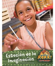 Roar: Manual del L&#237der Estaci&#243n de la Imaginaci&#243n (Imagination Station Leader Manual, Spanish Edition)