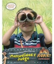 Roar: Manual del L&#237der de Preescolar Peque&#241as Garras Manualidad y Juego (Little Paws Preschool Craft & Play Leader Manual, Spanish Edition)