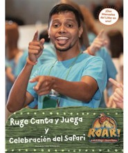 Roar: Manual del L&#237der Canta y Juega/Celebraci&#243n del Safari (Sing & Play/Safari Celebration Leader Manual, Spanish Edition)
