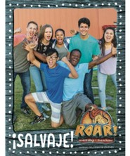 Roar: Manual del L&#237der de J&#243venes &#161Salvaje! (Wild! Youth Leader Manual, Spanish Edition)