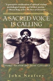 A Sacred Voice Is Calling: Personal Vocation and Social Conscience
