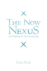 The Now Nexus: An Ontology for the Coming Age