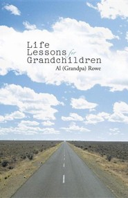 Life Lessons for Grandchildren