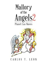 Mallory of the Angels 2: Planet Las Nuves