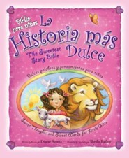 Biblia para ni�as - La historia mas dulce, Sweetest Story Bible