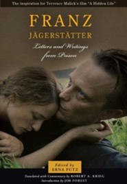 Franz Jagerstatter: Letters and Writings from Prison  -     By: Franz Jagerstatter, Erna Putz