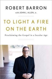 The Word on Fire: Reawakening Catholicism in the Modern World