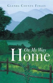 On My Way Home  -     By: Glenda Counts Finley