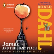 James and the Giant Peach  -     Narrated By: Julian Rhind-Tutt     By: Roald Dahl