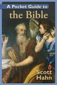 A Pocket Guide to the Bible2008 Edition  -     By: Scott Hahn