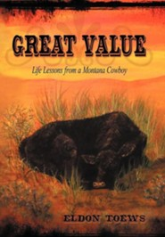 Great Value: Life Lessons from a Montana Cowboy