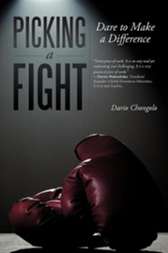 Picking a Fight: Dare to Make a Difference  -     By: Dario Chongolo