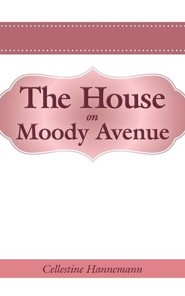 The House on Moody Avenue