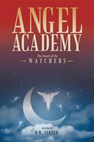 Angel Academy: The Road of the Watchers