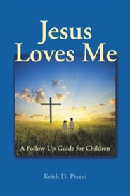 Jesus Loves Me: A Follow-Up Guide for Children