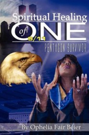 Spiritual Healing of One 9/11 Pentagon Survivor