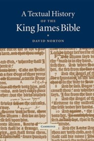 A Textual History of the King James Bible  -     By: David Norton