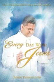 Every Day with Jesus  -     By: Robin Dinnanauth