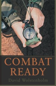 Combat Ready  -     By: David Wolstenholm
